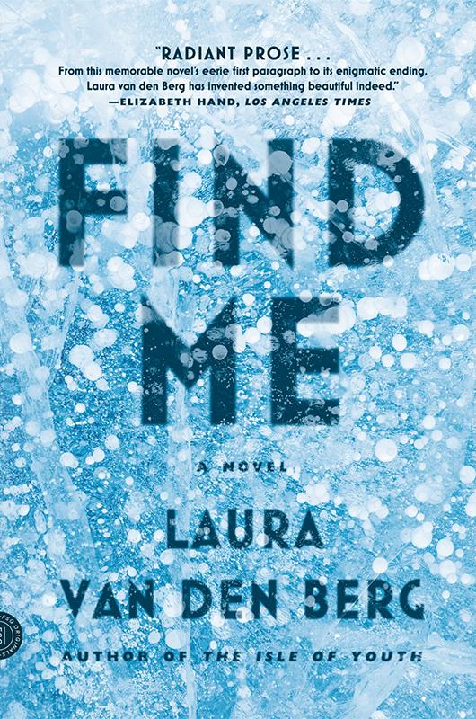 find-me-laura-van-den-berg-kathleen-c-stone-author