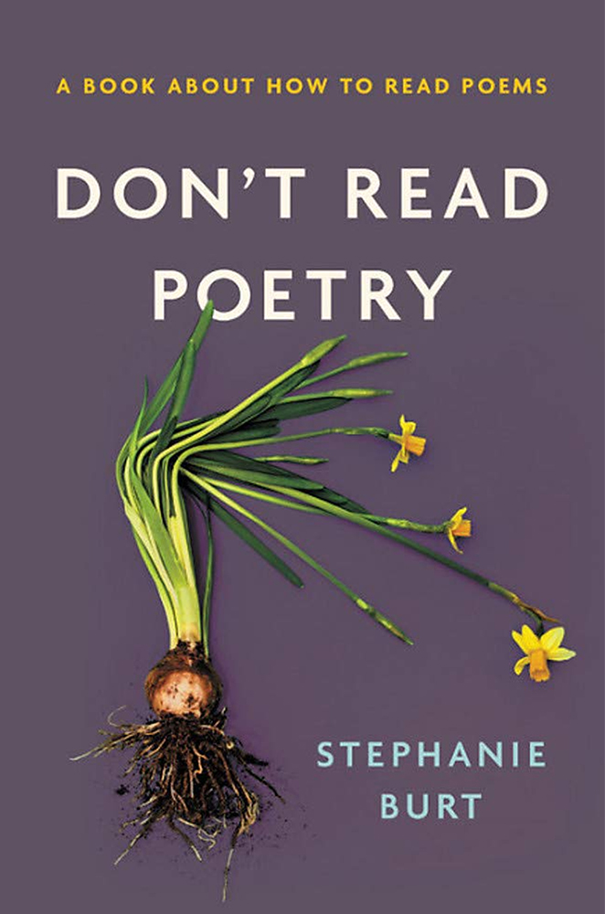 kathleen stone writer booklab literary salon dont read poetry a book about how to read poems stephanie burt